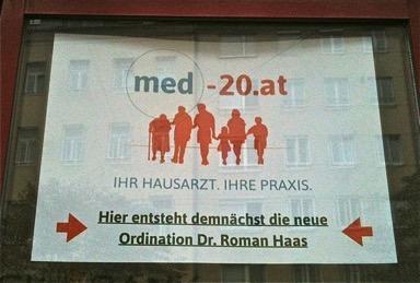 Plakat med-20.at - Ihr Hausarzt Ihre Praxis. Hier entseht demnächst die neue Ordination Dr. Roman Haas